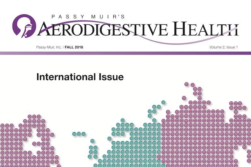 Passy Muir – Aerodigestive Health – Fall 2017