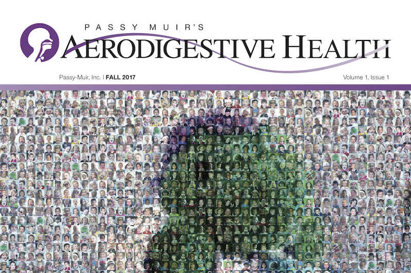 Passy Muir – Aerodigestive Health – Fall 2018