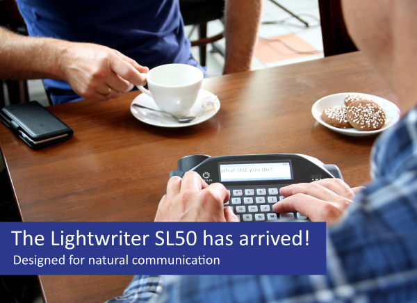 Lightwriter SL50 Has Arrived