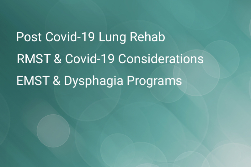 Covid-19 Lung Rehabilitation, EMST, and RMST - Sentient Healthcare