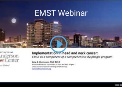 Webinar: EMST as a component of a comprehensive dysphagia program