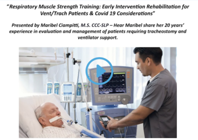 Webinar: RMST – Early Intervention Rehab for Vent/Trach Patients & Covid-19 considerations