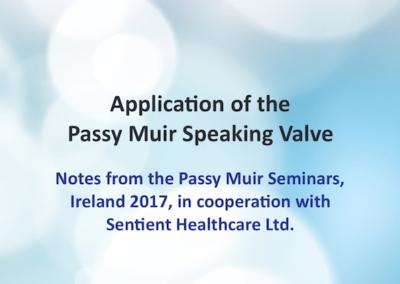 Passy Muir Seminar Notes, Ireland 2017